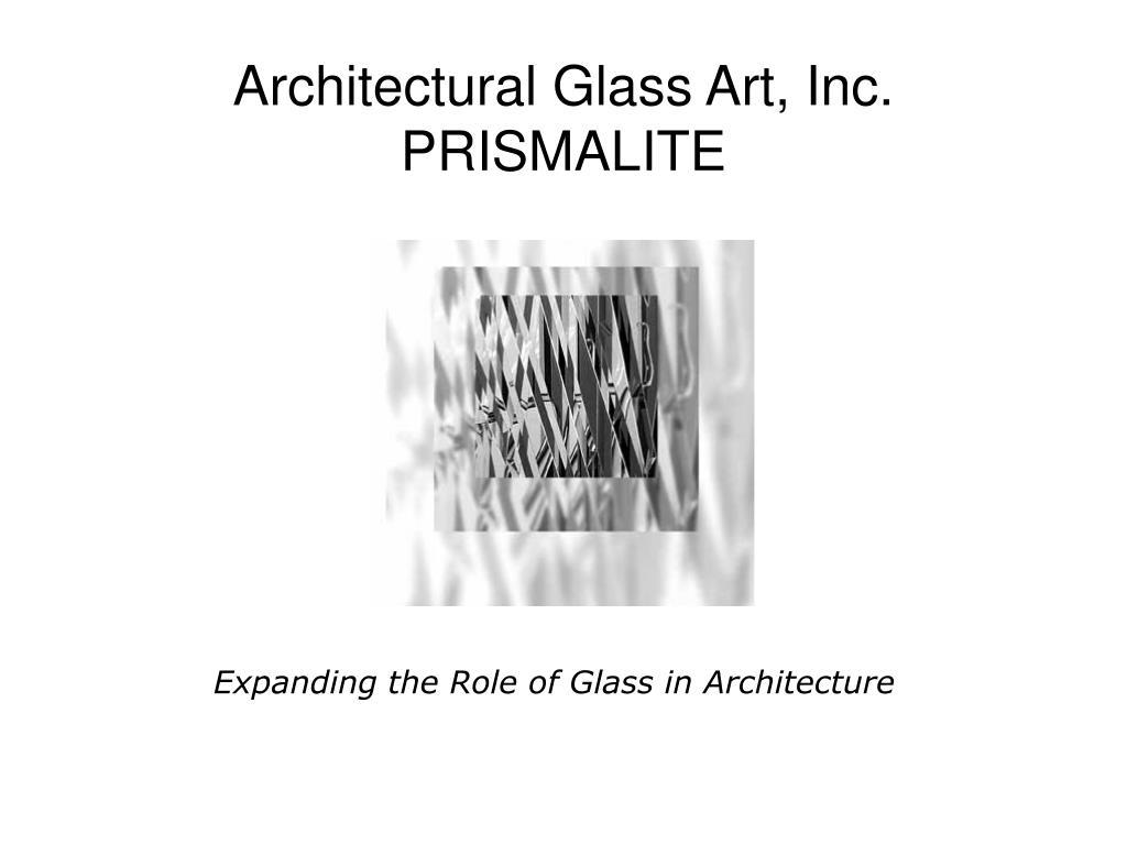 architectural glass art inc prismalite l.