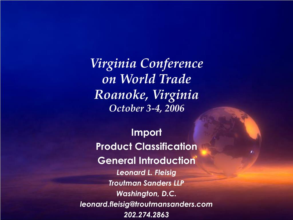 virginia conference on world trade roanoke virginia october 3 4 2006 l.