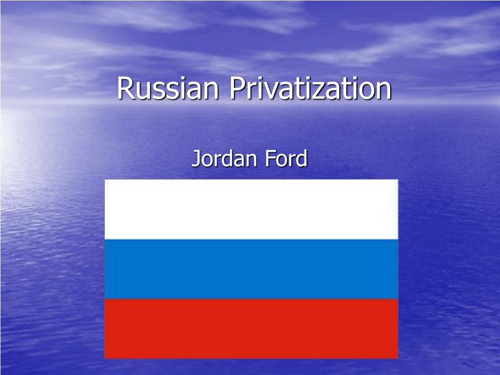 russian privatization l.