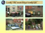 leeds the studentified landscape