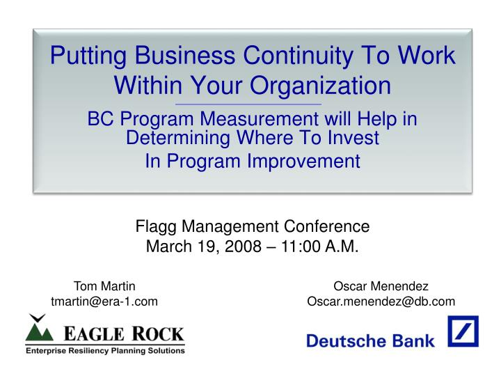 putting business continuity to work within your organization n.
