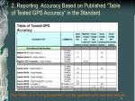 2 reporting accuracy based on published table of tested gps accuracy in the standard