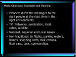 media objectives strategies and planning4