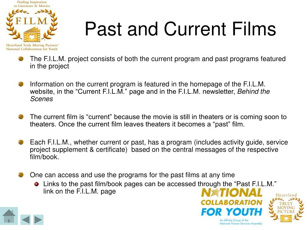 Past and Current Films