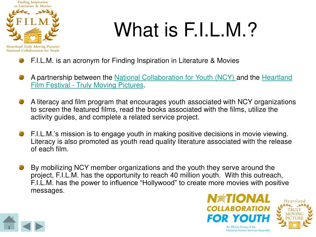 What is F.I.L.M.?