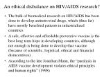 an ethical disbalance on hiv aids research