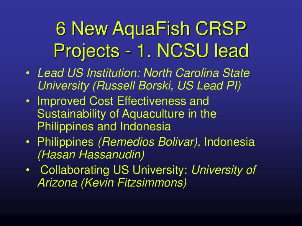 6 New AquaFish CRSP Projects - 1. NCSU lead