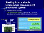 starting from a simple temperature measurement embedded system