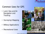 common uses for gps