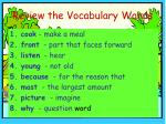 review the vocabulary words