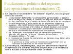 fundamentos pol ticos del r gimen las oposiciones el nacionalismo 2