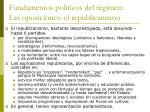fundamentos pol ticos del r gimen las oposiciones el republicanismo
