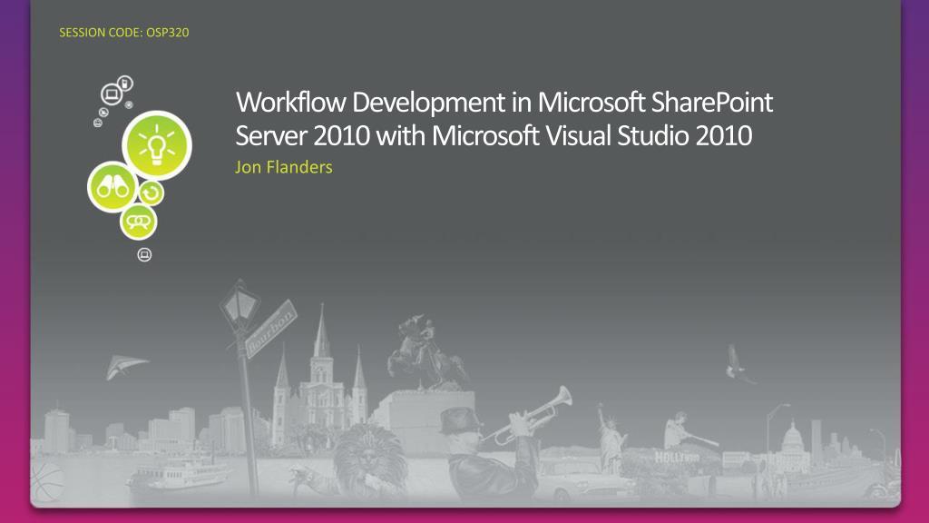 workflow development in microsoft sharepoint server 2010 with microsoft visual studio 2010 l.