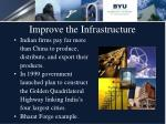 improve the infrastructure