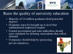 raise the quality of university education