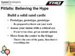 pitfalls believing the hype23