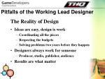 pitfalls of the working lead designer4