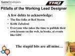 pitfalls of the working lead designer6