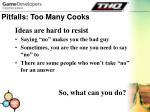 pitfalls too many cooks16