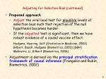 adjusting for selection bias continued