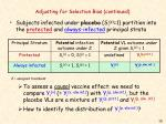 adjusting for selection bias continued10