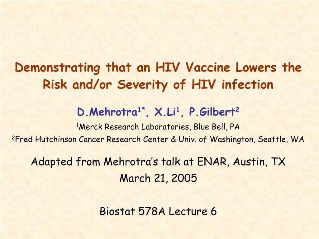 demonstrating that an hiv vaccine lowers the risk and or severity of hiv infection l.