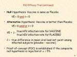 poc efficacy trial continued
