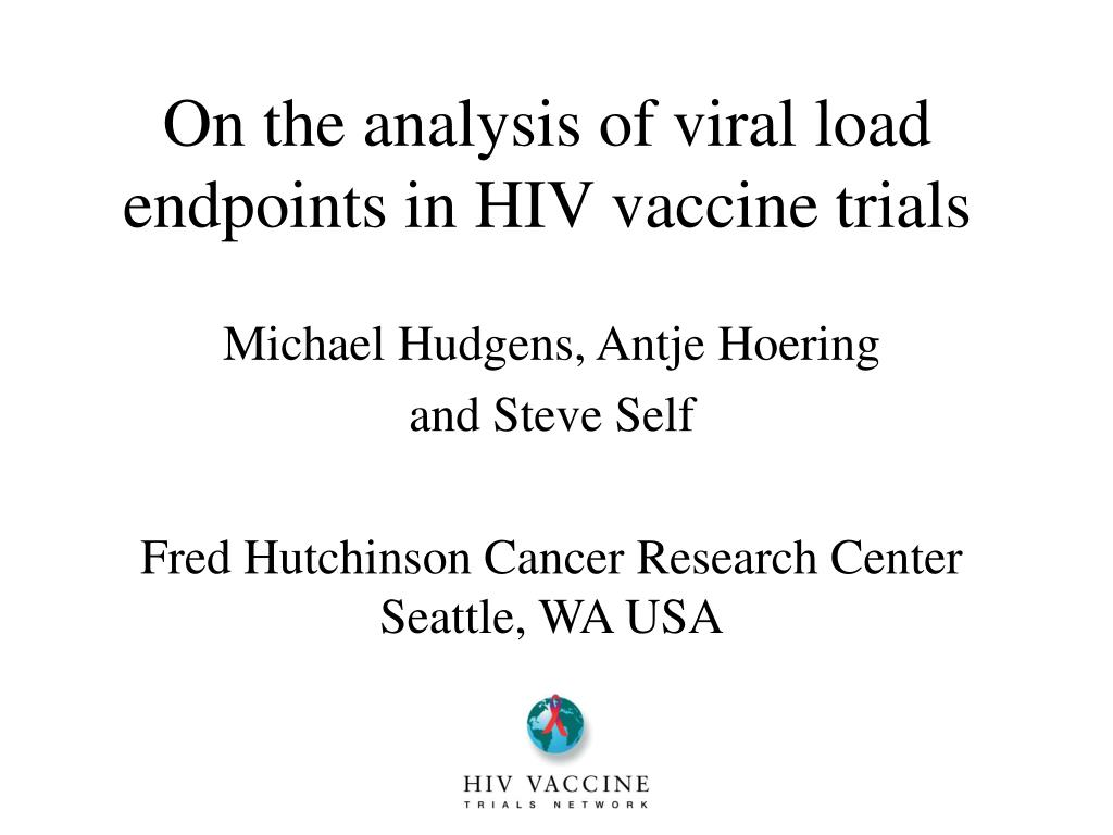 on the analysis of viral load endpoints in hiv vaccine trials l.