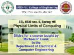 eel 5930 sec 5 spring 05 physical limits of computing