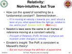 relativity non intuitive but true