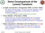 some consequences of the lorentz transform