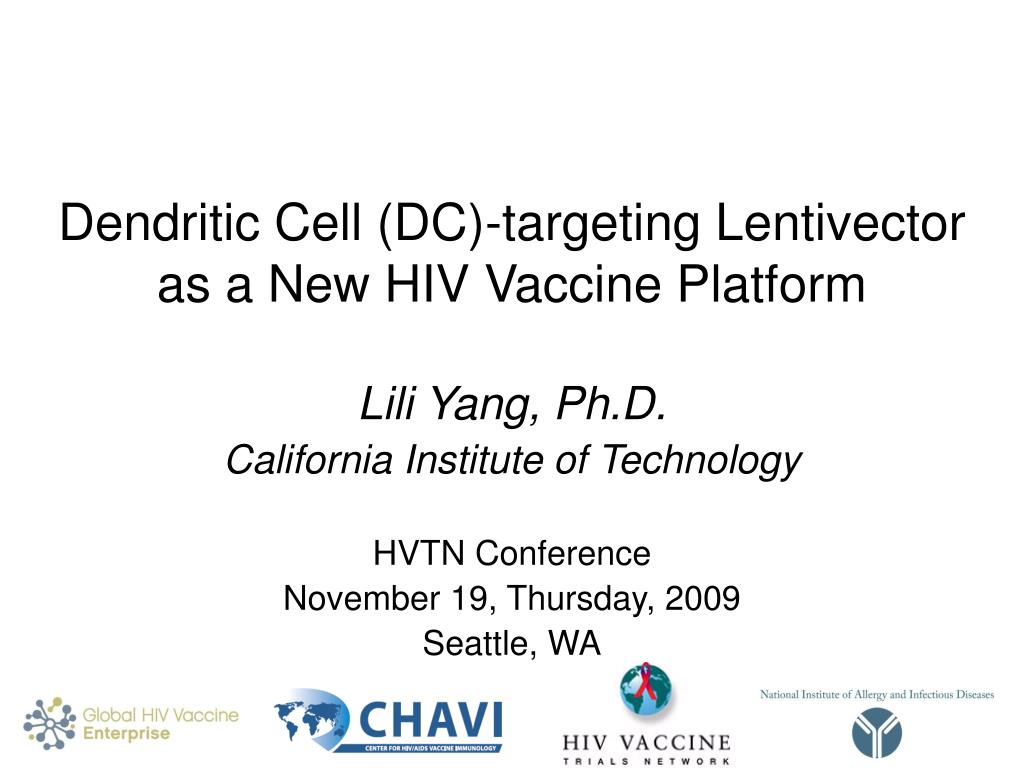 dendritic cell dc targeting lentivector as a new hiv vaccine platform l.