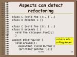 aspects can detect refactoring