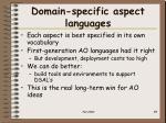 domain specific aspect languages