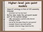 higher level join point models