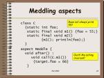 meddling aspects