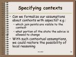 specifying contexts