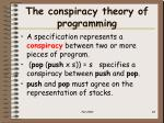 the conspiracy theory of programming