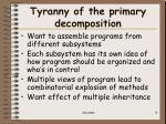 tyranny of the primary decomposition