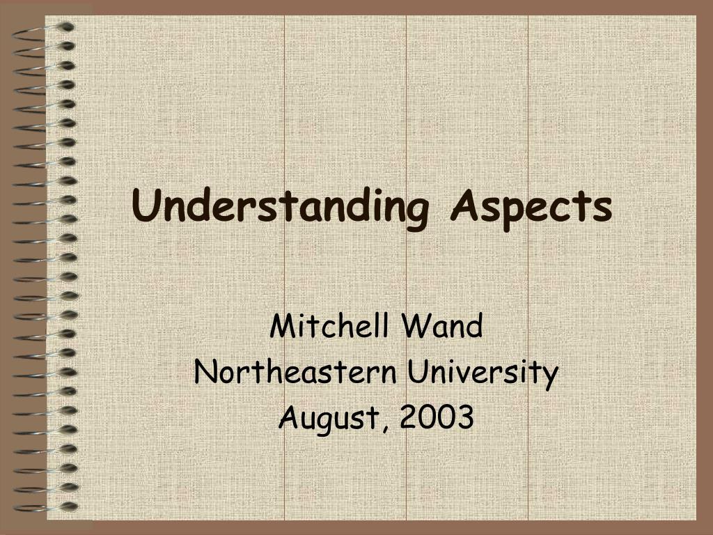 understanding aspects l.