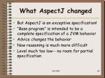 what aspectj changed