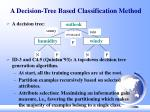a decision tree based classification method