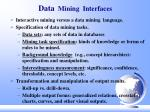 data mining interfaces