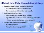 efficient data cube computation methods