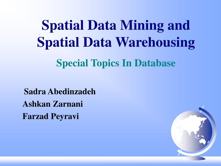 spatial data mining and spatial data warehousing special topics in database n.