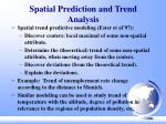 spatial prediction and trend analysis