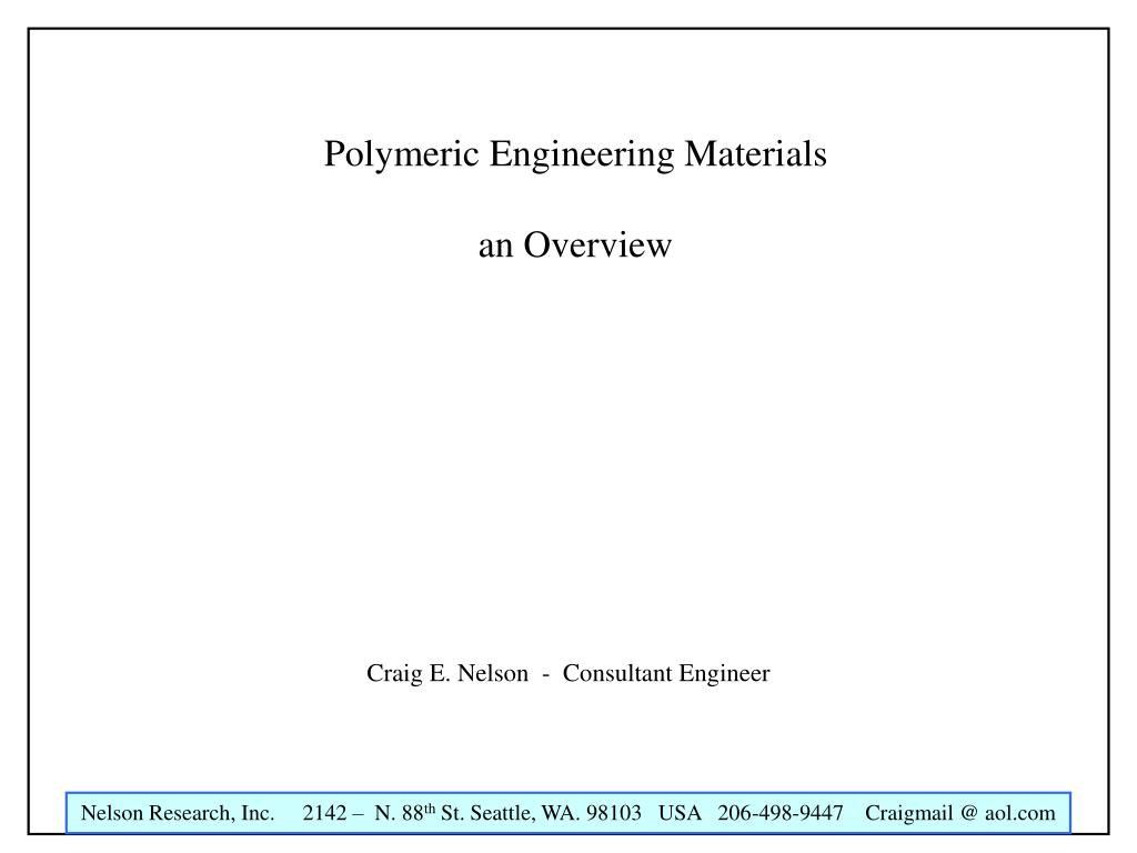 polymeric engineering materials an overview l.