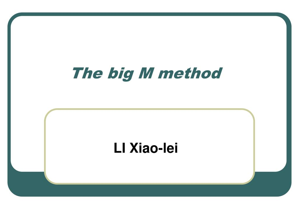 the big m method l.