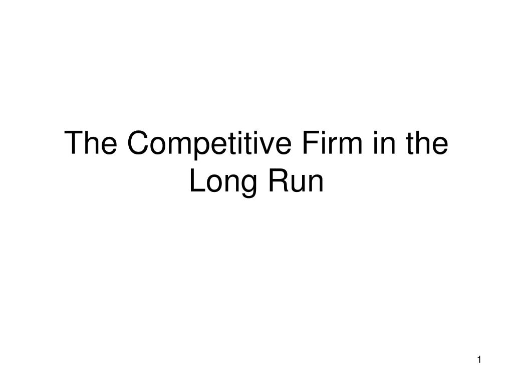 the competitive firm in the long run l.