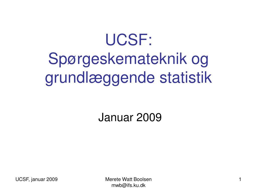 ucsf sp rgeskemateknik og grundl ggende statistik l.